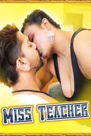 Miss Teacher 2021 UncutAdda Episode 1
