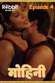 Mohini 2020 Rabbit Hindi Episode 4