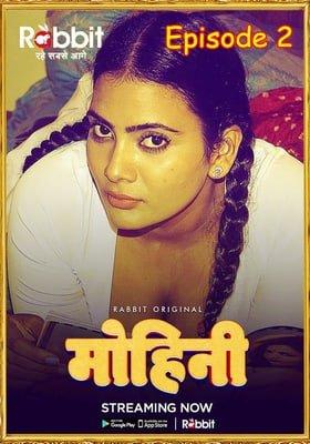 Mohini 2020 Rabbit Hindi Episode 2