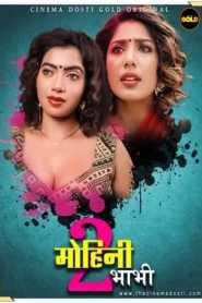 Mohini Bhabhi 2 2021 CinemaDosti