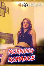 Morning Romance 2021 BindasTimes