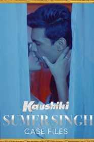 Sumer Singh Case Files aka Kaushiki 2021 Hindi Complete Voot