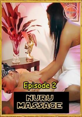 Nuru Massage 2021 Nuefliks Episode 2