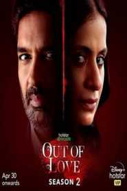 Out of Love 2021 Hindi Episode 1 To 2 Hotstar