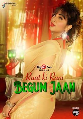 Raat ki Rani Begum Jaan 2021 BigMovieZoo