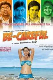 Be Careful 2011 Hindi