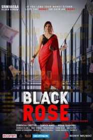 Black Rose (2021) Hindi
