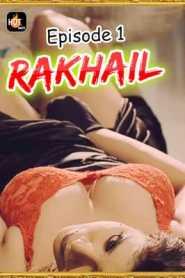 Rakhail 2020 HotMasti Episode 1