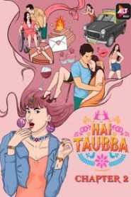 Hai Taubba (2021) ALTBalaji Hindi Season 2
