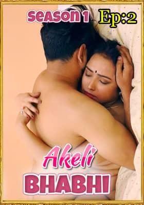 Akeli Bhabhi (2020) Season 1 UNCUTADDA Episode 2