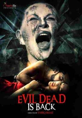 Evil Dead Is Back 2021 Cherryflix