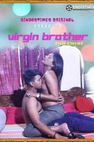 Virgin Brother Uncut 2021 BindasTimes