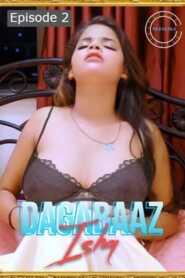 Dagabaaz Ishq 2021 Nuefliks Episode 2
