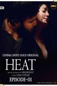 Heat 2021 Cinema Dosti Episode 1