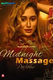 Midnight Massage Parlour 2021 GupChup Episode 1