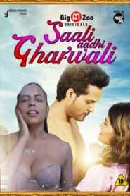 Saali Aadhi Gharwali 2021 BigMovieZoo