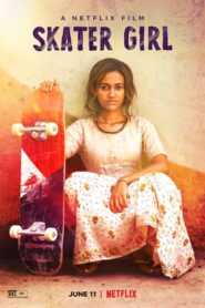 Skater Girl 2021 Hindi ORG Dual Audio