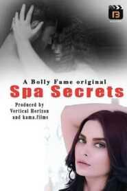 Spa Secrets 2021 BollyFame Originals