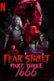 Fear Street Part Three 1666 (2021) Hindi Dubbed