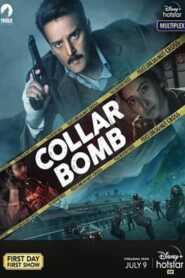 Collar Bomb 2021 Hindi