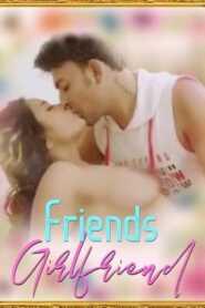 Friends Girlfriend 2021 iEntertainment