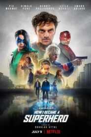 How I Became a Superhero 2021 Hindi Dubbed