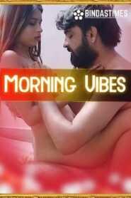 Morning Vibes 2021 BindasTimes