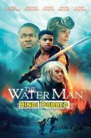 The Water Man (2021) Hindi Dubbed